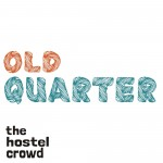 OLD QUARTER by thehostelcrowd